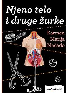 njeno-telo-i-druge-zurke_karmen-marija-macado_220x300.png